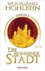Enwor - Die brennende Stadt