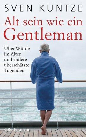 Alt sein wie ein Gentleman