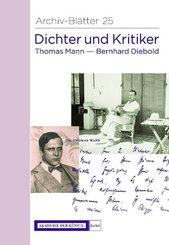 Dichter und Kritiker. Thomas Mann und Bernhard Diebold