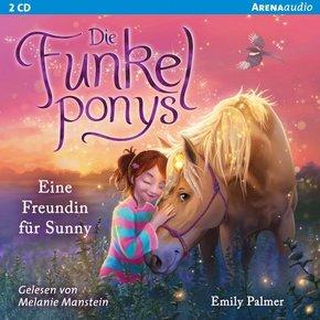 Die Funkelponys - Eine Freundin für Sunny, 2 Audio-CDs