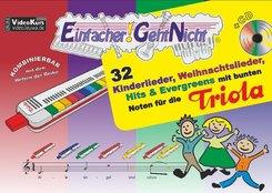 Einfacher!-Geht-Nicht: 32 Kinderlieder, Weihnachtslieder, Hits & Evergreens mit bunten Noten für die Triola, m. 1 Audio-