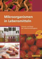 Mikroorganismen in Lebensmitteln, m. CD-ROM