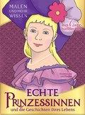 Echte Prinzessinnen und die Geschichten ihres Lebens