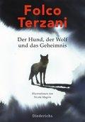 Der Hund, der Wolf und das Geheimnis