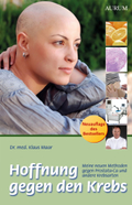 Hoffnung gegen den Krebs