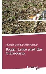 Biggi, Luke und das Grimolino