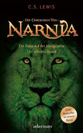 Die Chroniken von Narnia - Die Reise auf der Mörgenröte / Der silberne Sessel