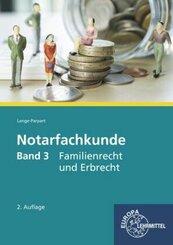 Notarfachkunde: Familienrecht und Erbrecht; 3