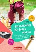 Ritualelieder für jedes Wetter, m. Audio-CD
