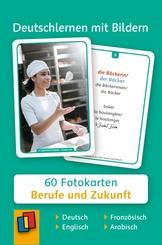 Deutschlernen mit Bildern - Berufe und Zukunft