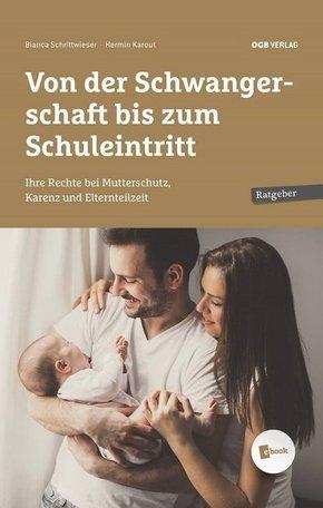 Von der Schwangerschaft bis zum Schuleintritt, m. 1 E-Book