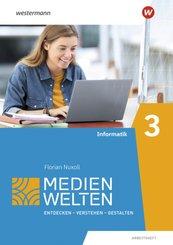 Medienwelten, Arbeitsheft - .3