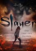Slayer - Das Erbe der Jägerin