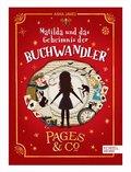 Pages & Co., Matilda und das Geheimnis der Buchwandler