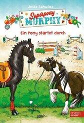 Superpony Murphy - Ein Pony startet durch