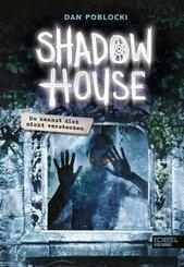 Shadow House - Du kannst dich nicht verstecken