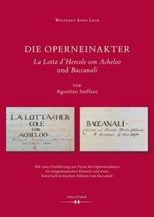 """Die Operneinakter """"La Lotta d'Hercole con Acheloo"""" und """"Baccanali"""" von Agostino Steffani"""