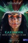 KAXINAWA - Meine Reise zurück zu mir; Band III. Teil 2