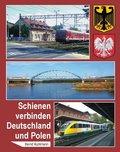 Schienen verbinden Deutschland und Polen