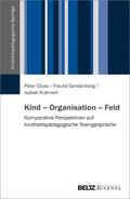 Kind - Organisation - Feld