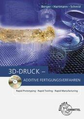 3D-Druck - Additive Fertigungsverfahren, m. CD-ROM