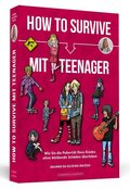 How To Survive mit Teenager