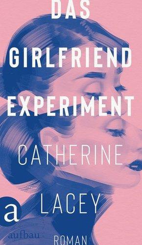 Das Girlfriend-Experiment