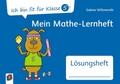 Mein Mathe-Lernheft - Lösungsheft