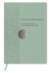 Mein Reflexionstagebuch - live - love - teach Edition: Punkte