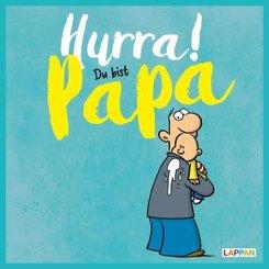 Hurra! Du bist Papa
