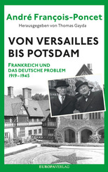 Von Versailles bis Potsdam