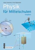 Physik für Mittelschulen. Aufgaben