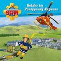 Feuerwehrmann Sam - Gefahr im Pontypandy-Express