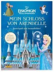 Disney Die Eiskönigin Völlig unverfroren: Mein Schloss von Arendelle - Bastelspaß und Ausmalbilder!