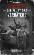 Warhammer 40.000, Ciaphas Cain - Die Faust des Verräters