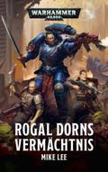 Warhammer 40.000 - Rogal Dorns Vermächtnis