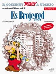 Es Brojeggd - Die Trabantenstadt, wienerische Ausgabe