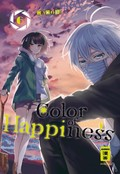 Color of Happiness - Bd.6