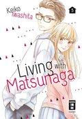 Living with Matsunaga - Tl.5