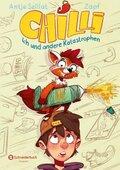 Chilli, ich und andere Katastrophen