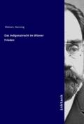 Das Indigenatrecht im Wiener Frieden