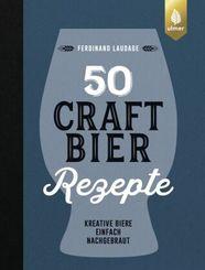 50 Craft-Bier-Rezepte