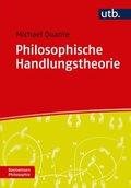 Philosophische Handlungstheorie