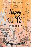 Happy Kunst in München
