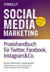 Social Media Marketing - Praxishandbuch für Twitter, Facebook, Instagram & Co.