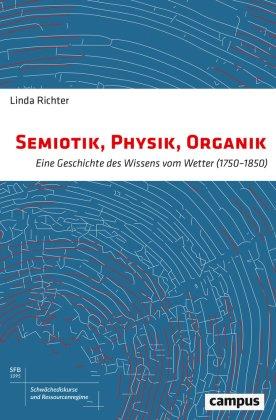 Semiotik, Physik, Organik