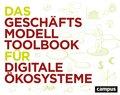 Das Geschäftsmodell-Toolbook für digitale Ökosysteme