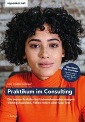 Das Insider-Dossier: Praktikum im Consulting