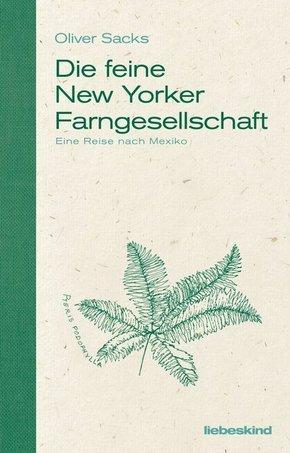 Die feine New Yorker Farngesellschaft