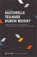 Kulturelle Teilhabe durch Musik?
